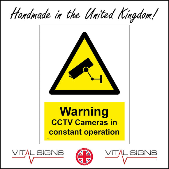 CT014 Warning Cctv Cameras In Constant Operation Sign with Camera Triangle