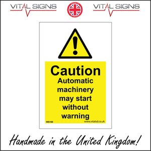 WS169 Caution Automatic Machinery May Start Without Warning Sign with Triangle Exclamation Mark