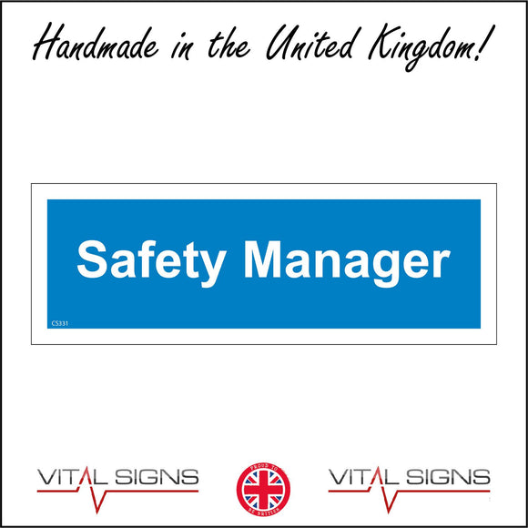 CS331 Safety Manager Sign