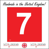 FI207 Number 7 Seven Red White Fire Safety Sign with Number 7