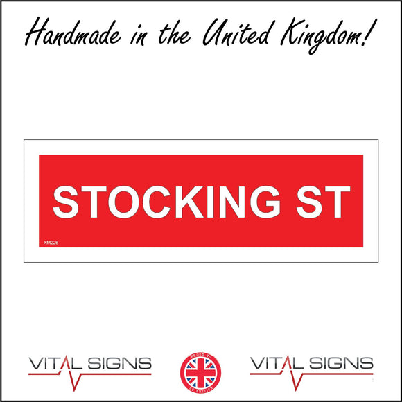 XM226 Stocking St Sign