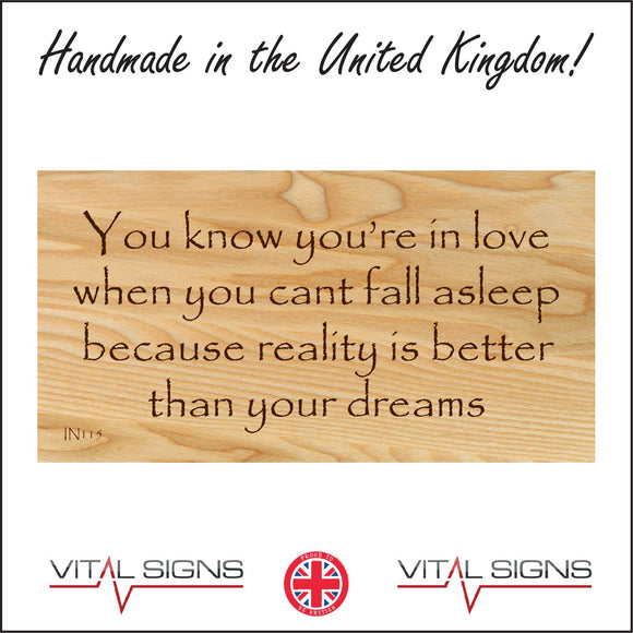IN115 You Know You're In Love When You Cant Fall Asleep Sign