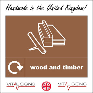CS346 Wood And Timber Recycling Sign with Wood Recycling Logo