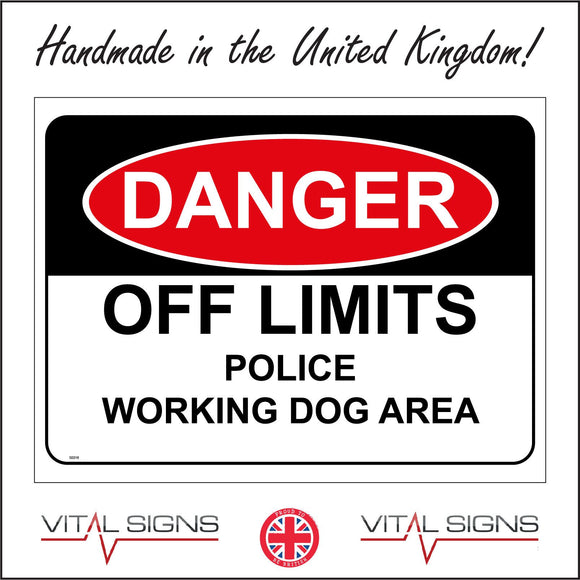 SE016 Danger Off Limits Police Working Dog Area Sign