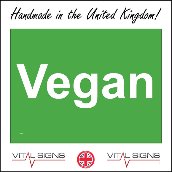 GE826 Vegan Animal Ethical Health Plant Vegetable Sign