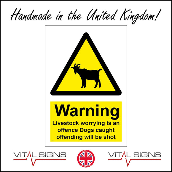 WT097 Warning Livestock Goat Worrying Offence Dogs Shot Farmers Animals Countryside