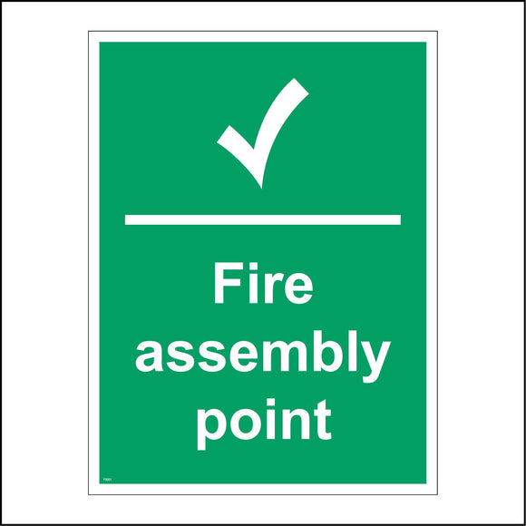 FS001 Fire Assembly Point Sign with Tick
