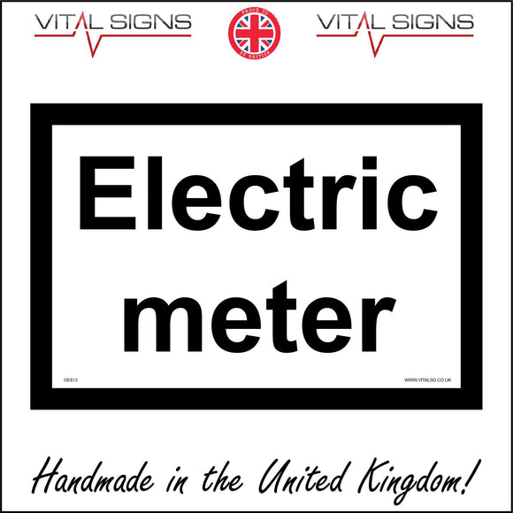 GE813 Electric Meter Sign