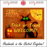 HU225 Happy Halloween Trick Or Treat Welcome Sign with Black Cat Pumpkin Bat