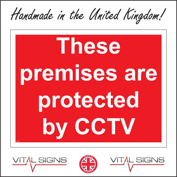 CT041 These Premises Are Protected By Cctv Sign