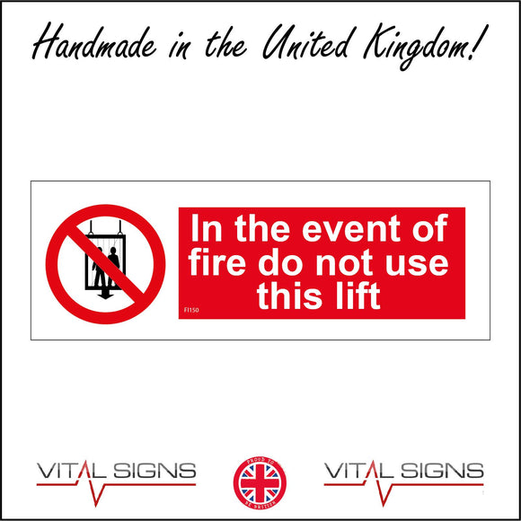 FI150 In The Event Of Fire Do Not Use This Lift Sign with Circle Lift Two People