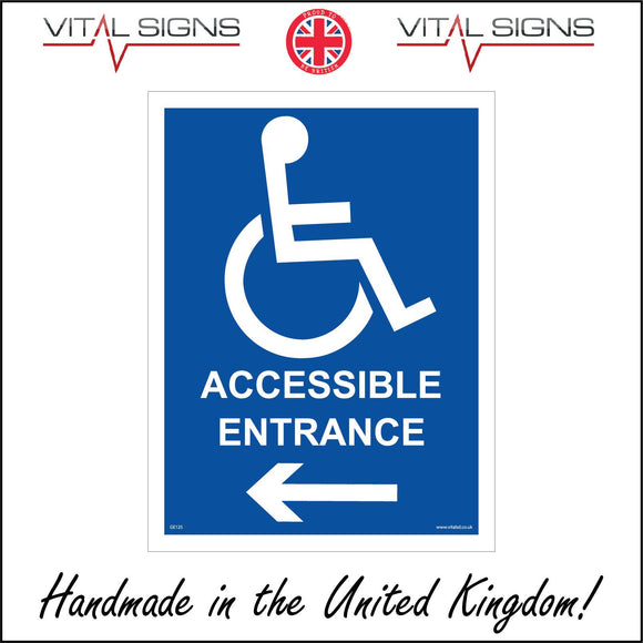 GE125 Accessible Entrance Sign with Wheelchair Arrow