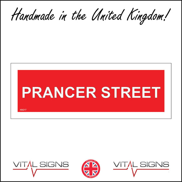 XM217 Prancer Street Sign