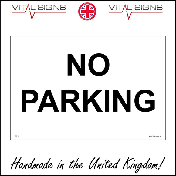 VE212 No Parking Sign
