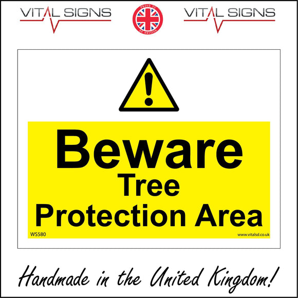 WS580 Beware Tree Protection Area Sign with Triangle Exclamation Mark