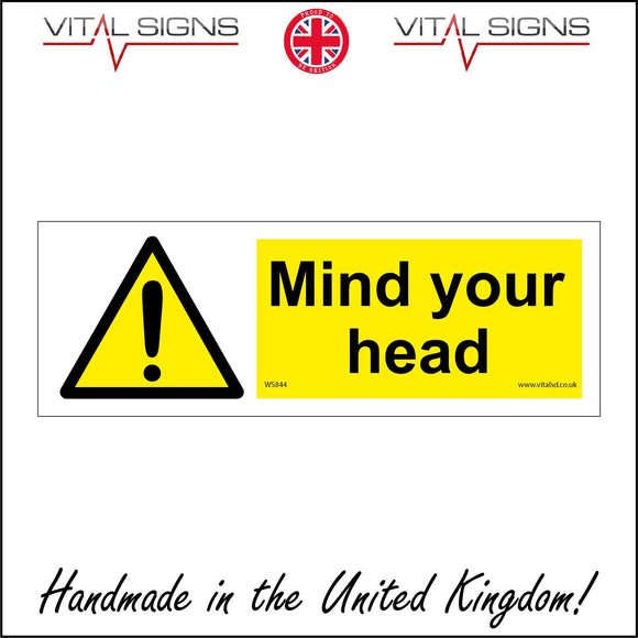 WS844 Mind Your Head Sign with Triangle Exclamation Mark