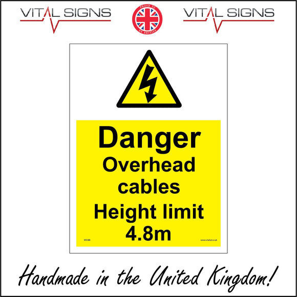 WS588 Danger Overhead Cables Height Limit 4.8M Sign with Triangle Lightning Arrow