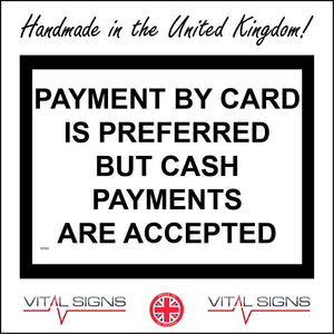 SE080 Payment By Card Is Preferred But Cash Payments Are Accepted Sign