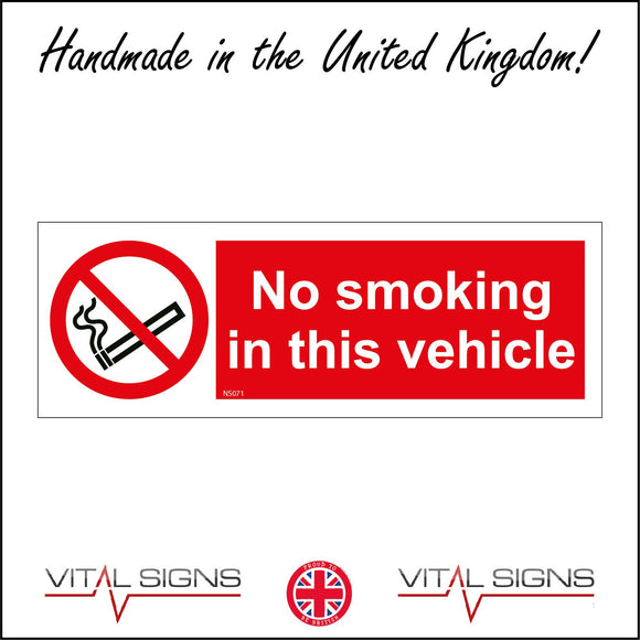 NS071 No Smoking In This Vehicle Sign with Circle Cigarette