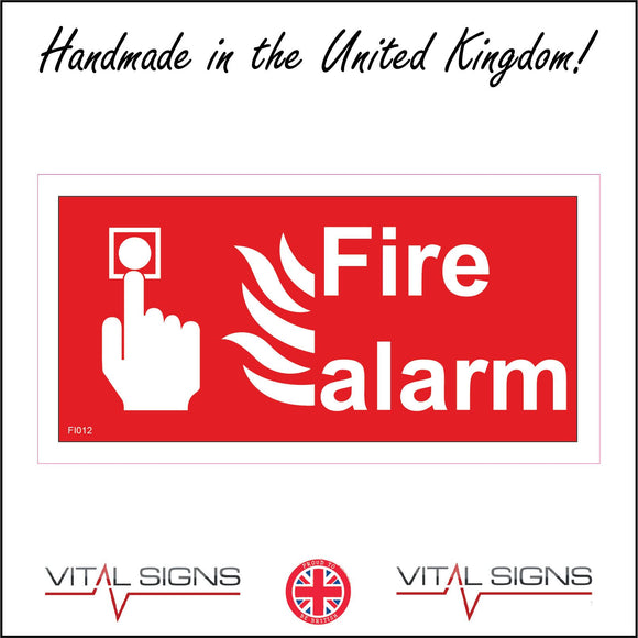 FI012 Fire Alarm Sign with Hand Button Fire