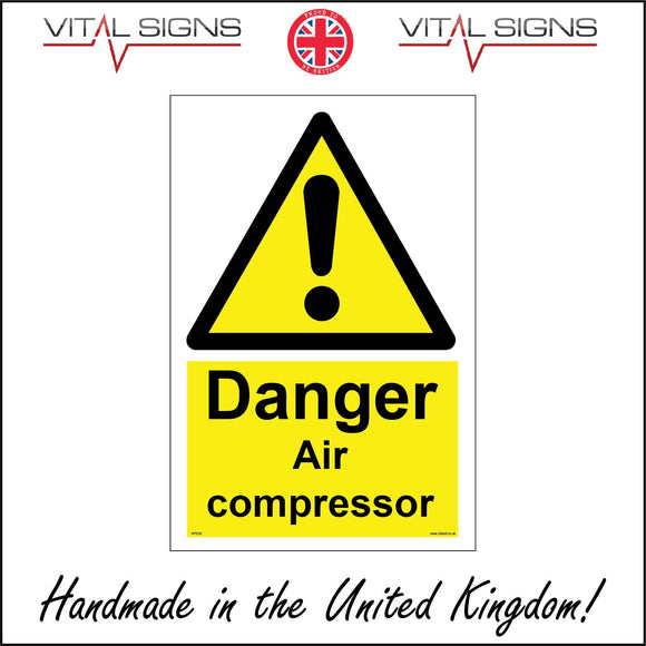 WT030 Danger Air Compressor Sign with Triangle Exclamation Mark