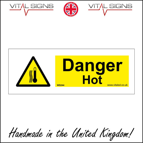 WS244 Danger Hot Sign with Exclamation Mark Triangle Termometer