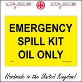 HA091 Emergency Spill Kit Oil Only Sign