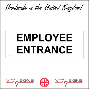GE118 Employee Entrance Sign