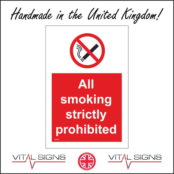 NS036 All Smoking Strictly Prohibited Sign with Cigarette