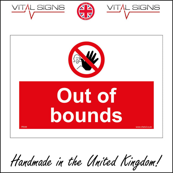 PR344 Out Of Bounds Sign with Circle Hand Diagonal Line