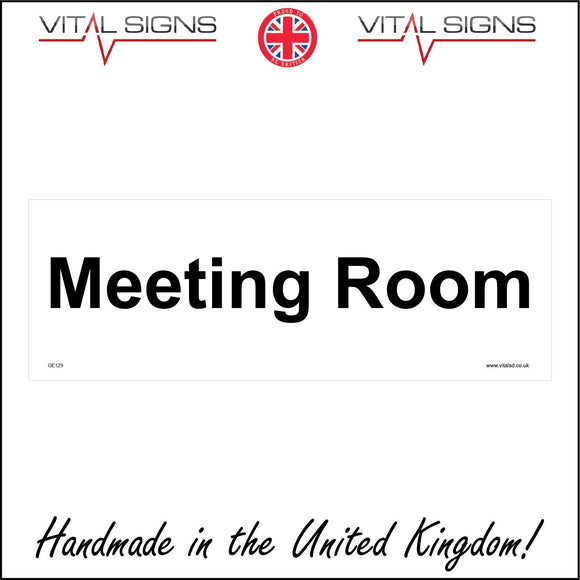 GE129 Meeting Room Sign