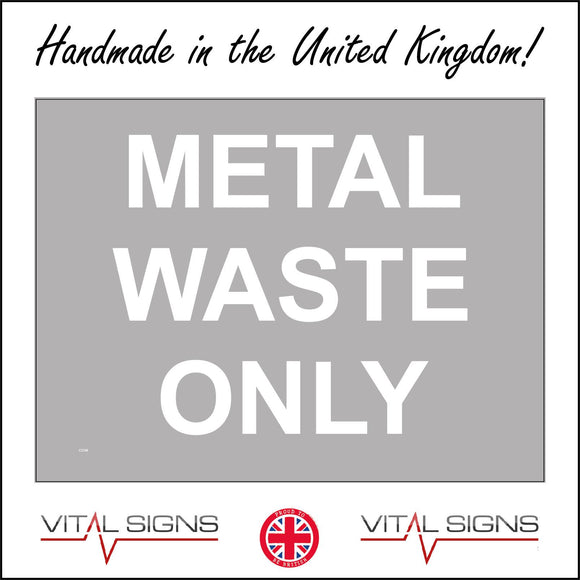 CS349 Metal Waste Only Sign