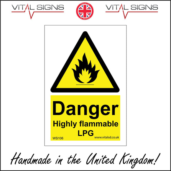 WS106 Danger Highly Flammable Lpg Sign with Triangle Fire