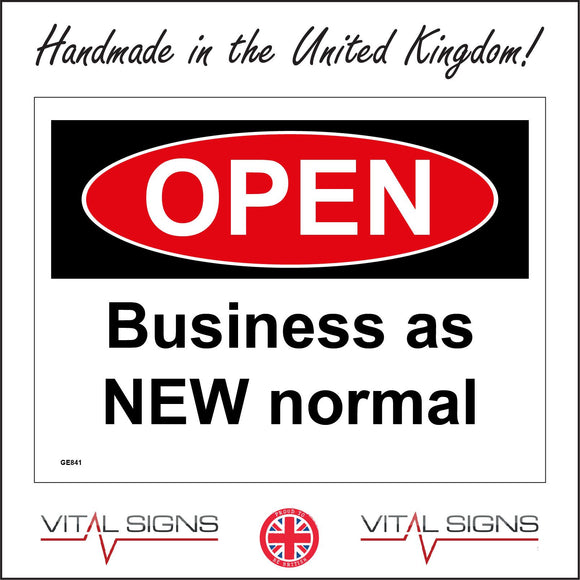GE841 Open Business As New Normal Sign