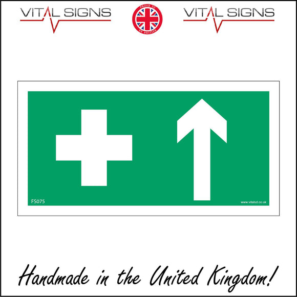 FS075 First Aid Ahead Sign with Cross Arrow