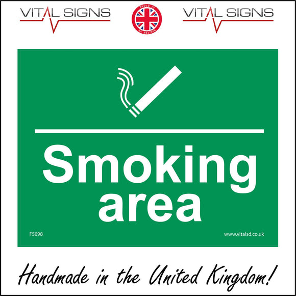 FS098 Smoking Area Sign with Cigarette