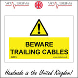 WS814 Beware Trailing Cables Sign with Triangle Exclamation Mark