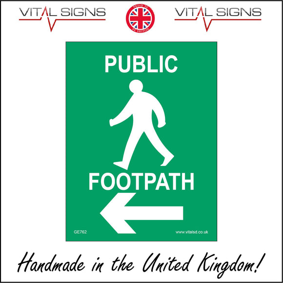 GE762 Public Footpath Left Arrow Sign with Man Walking Left Arrow
