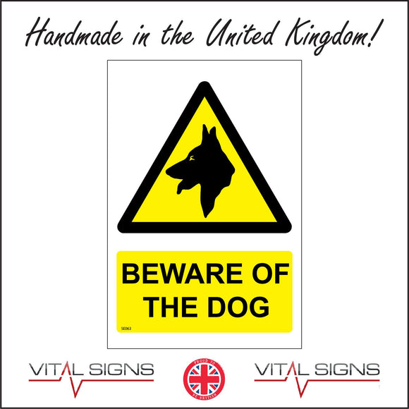 SE063 Beware Of The Dog Sign with Triangle Dog