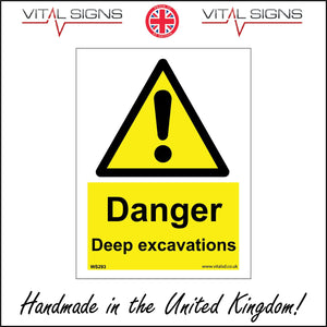 WS293 Danger Deep Excavations Sign with Triangle Exclamation Mark