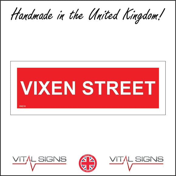 XM218 Vixen Street Sign