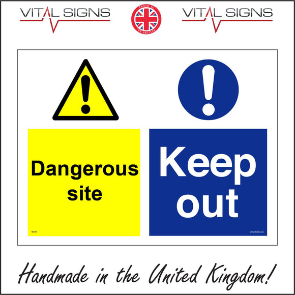 MU207 Dangerous Site Keep Out Sign with Triangle Circle 2 Exclamation Marks