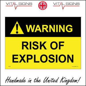 WS500 Warning Risk Of Explosion Sign with Triangle Exclamation Mark