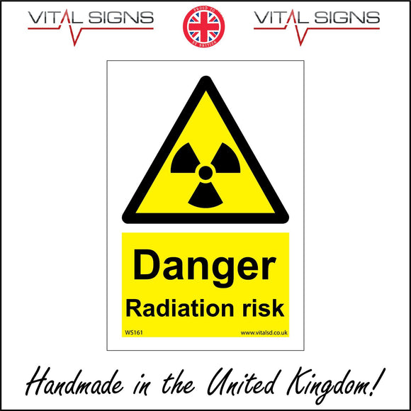 WS161 Danger Radiation Risk Sign with Triangle Radiation