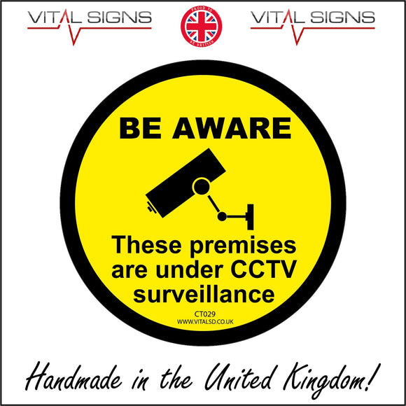CT029 Be Aware These Premises Are Under Cctv Surveillance Sign with Camera Circle