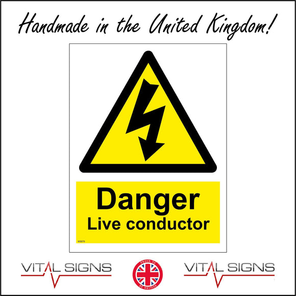 WS079 Danger Live Conductor Sign with Triangle Lightning Arrow