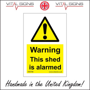 WS748 Warning This Shed Is Alarmed Sign with Triangle Exclamation Mark