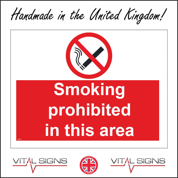 NS002 Smoking Prohibited In This Area Sign with Cigarette