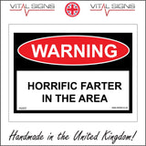 HU037 Warning Horrific Farter In The Area Sign