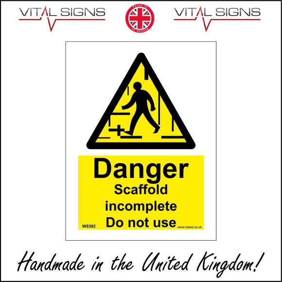 WS302 Danger Scaffold Incomplete Do Not Use Sign with Triangle Person